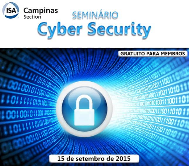 Seminário Cyber Security - ISA Expo Campinas 2015
