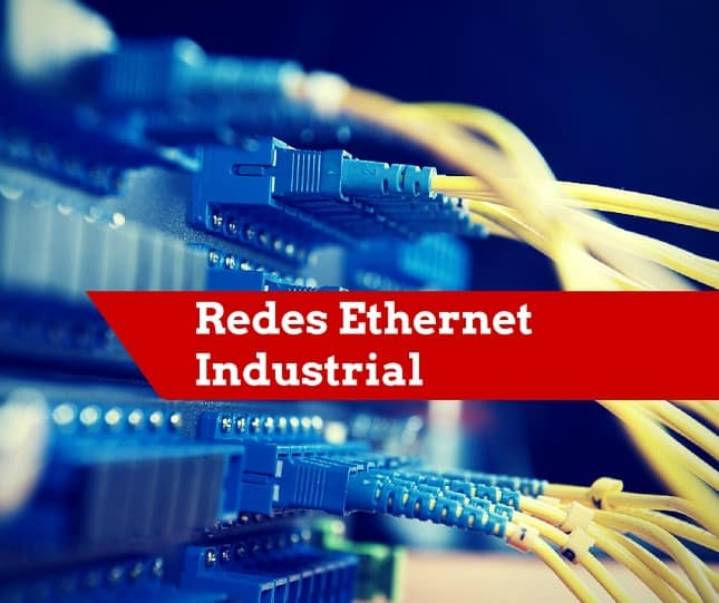 Redes Ethernet Industrial